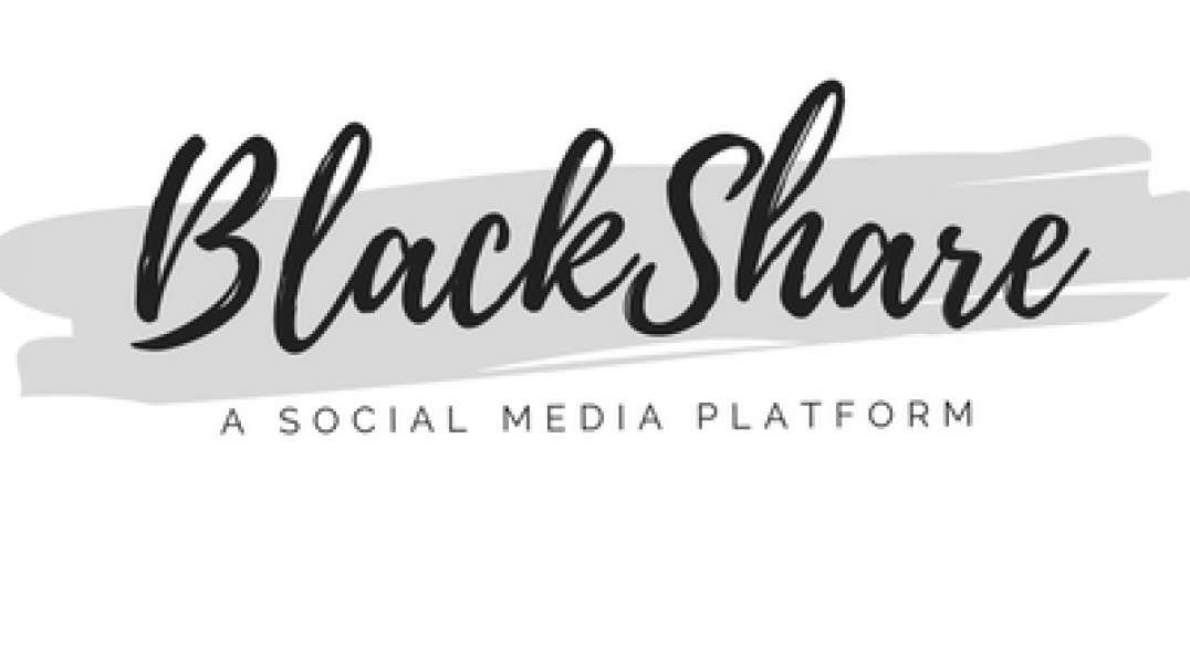 BlackShare Social Media Platform