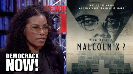 "Malcolm X's Daughter Ilyasah Shabazz on Her Father's Legacy & the New Series ""Who Killed Malcolm"