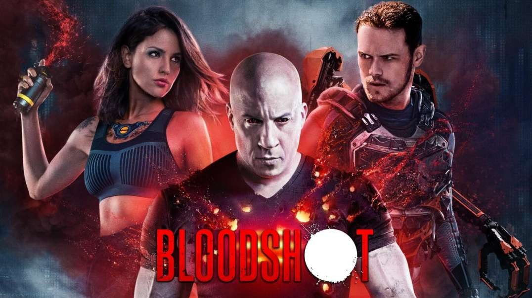 "% Bloodshot [""2020""] #Official FuLL Movie 