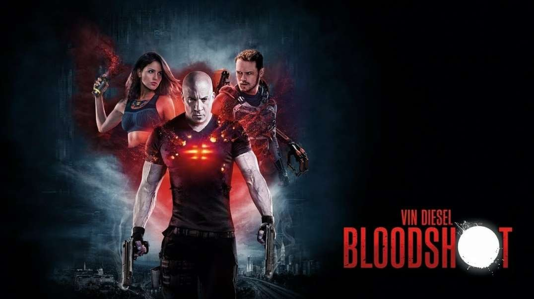 ⩮∸↣ (ENG.SUB) Bloodshot 2020 |MAXHD_Online
