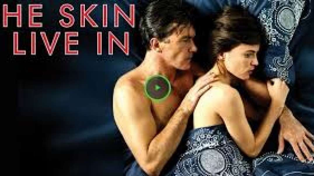 ⁣Watch Online The Skin I Live In Full Movie Online Free