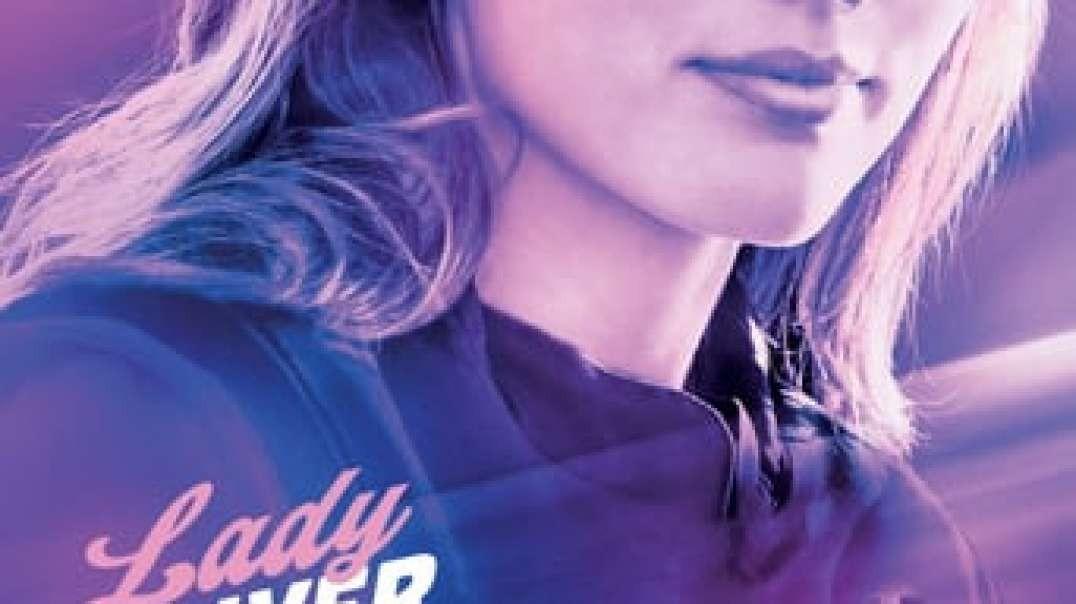 -[REGARDER@!! Lady Driver (2020) Film Complet Qualité HD STREAMING (VOSTFR) En Francais jyt